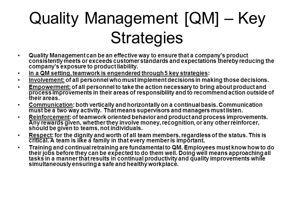 Quality Management [QM] – Key Strategies